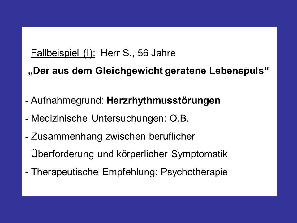 Fallbeispiel (I): Herr S., 56 Jahre