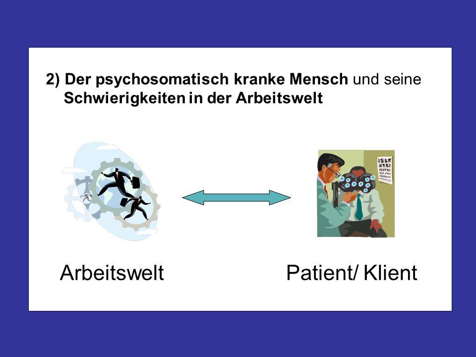 Arbeitswelt Patient/ Klient