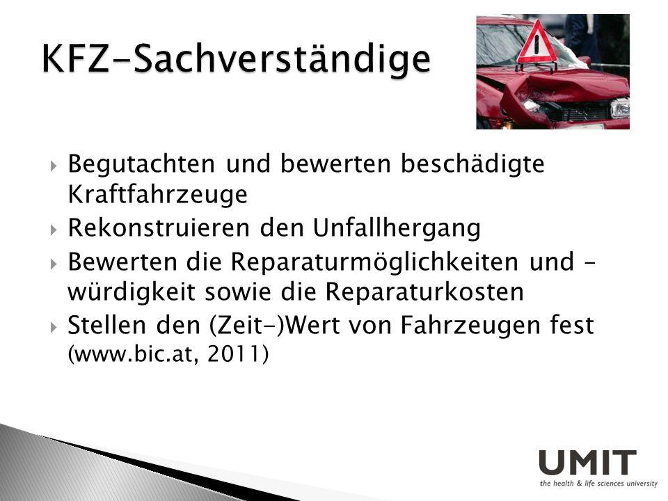 KFZ-Sachverständige Begutachten und bewerten beschädigte Kraftfahrzeuge. Rekonstruieren den Unfallhergang.