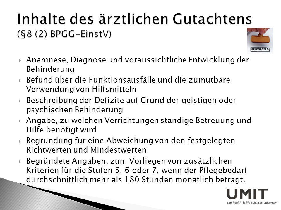 Inhalte des ärztlichen Gutachtens (§8 (2) BPGG-EinstV)