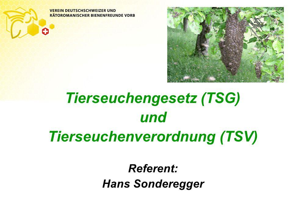 Tierseuchengesetz (TSG) Tierseuchenverordnung (TSV)
