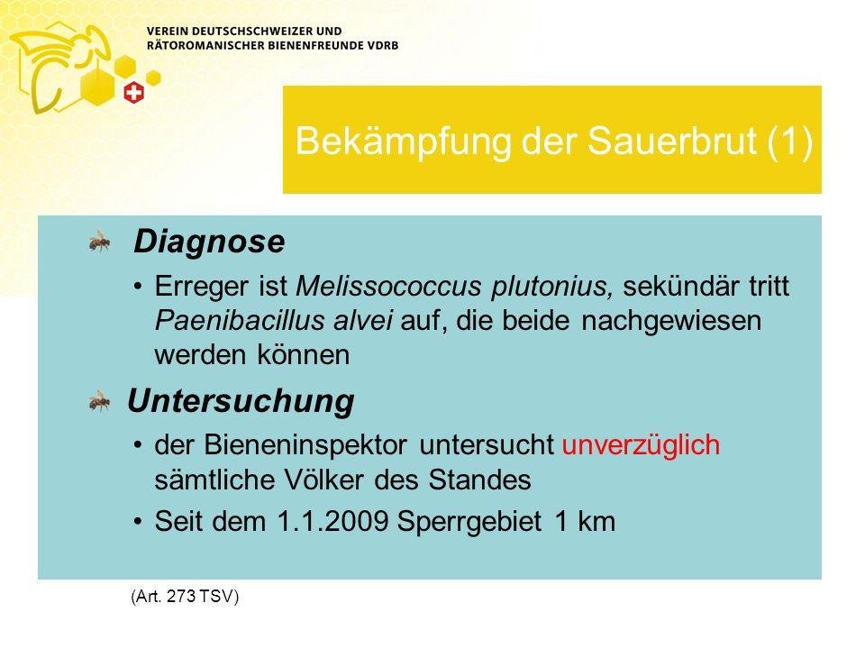 Bekämpfung der Sauerbrut (1)
