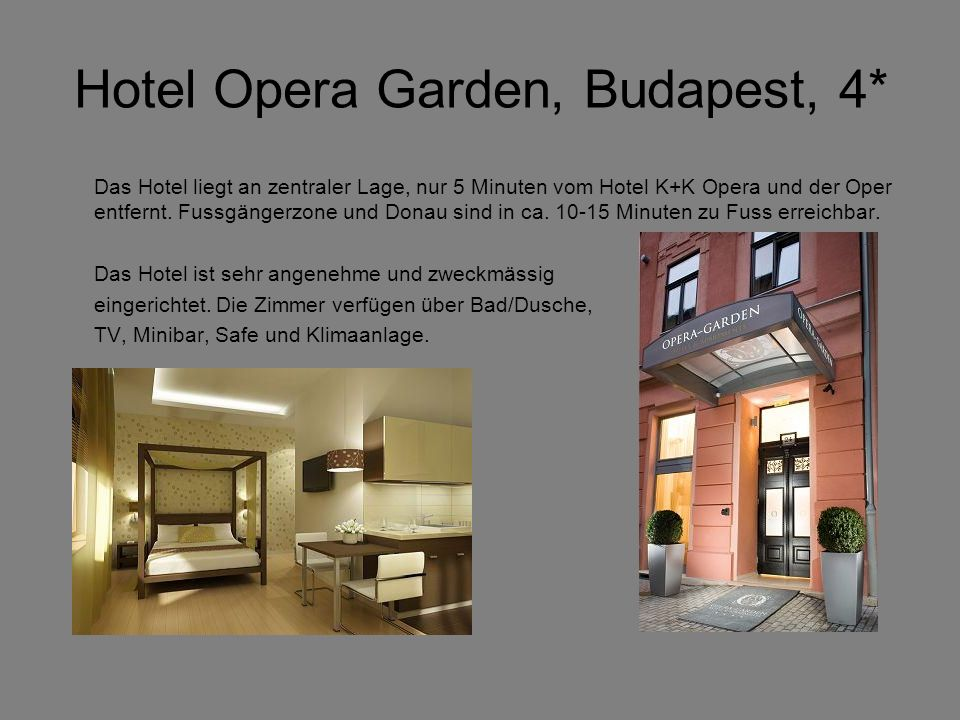 Hotel Opera Garden, Budapest, 4*