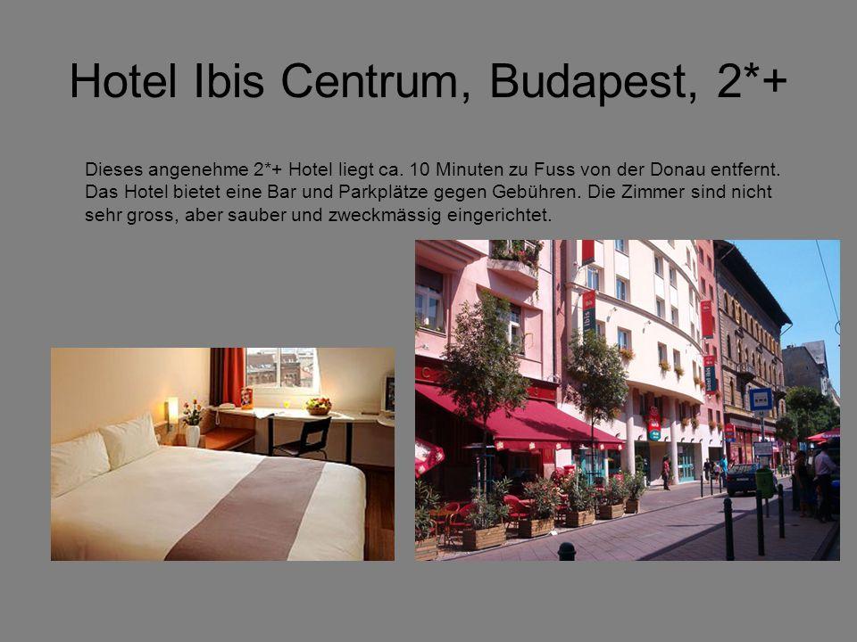 Hotel Ibis Centrum, Budapest, 2*+