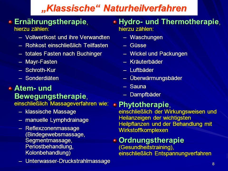 """""""Klassische Naturheilverfahren"""