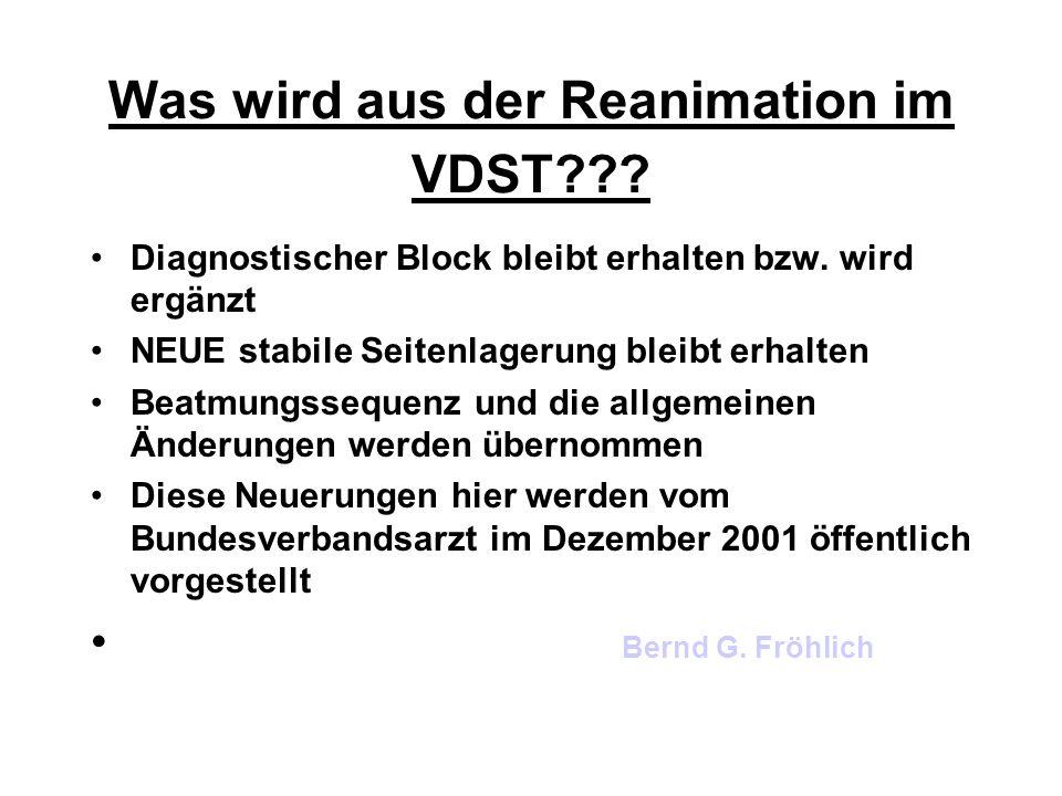 Was wird aus der Reanimation im VDST