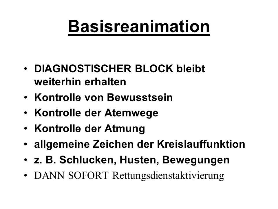 Basisreanimation DIAGNOSTISCHER BLOCK bleibt weiterhin erhalten