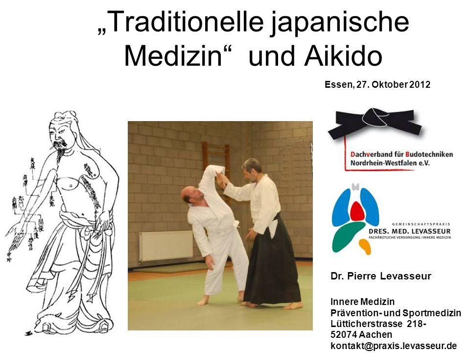"""""""Traditionelle japanische Medizin und Aikido"""