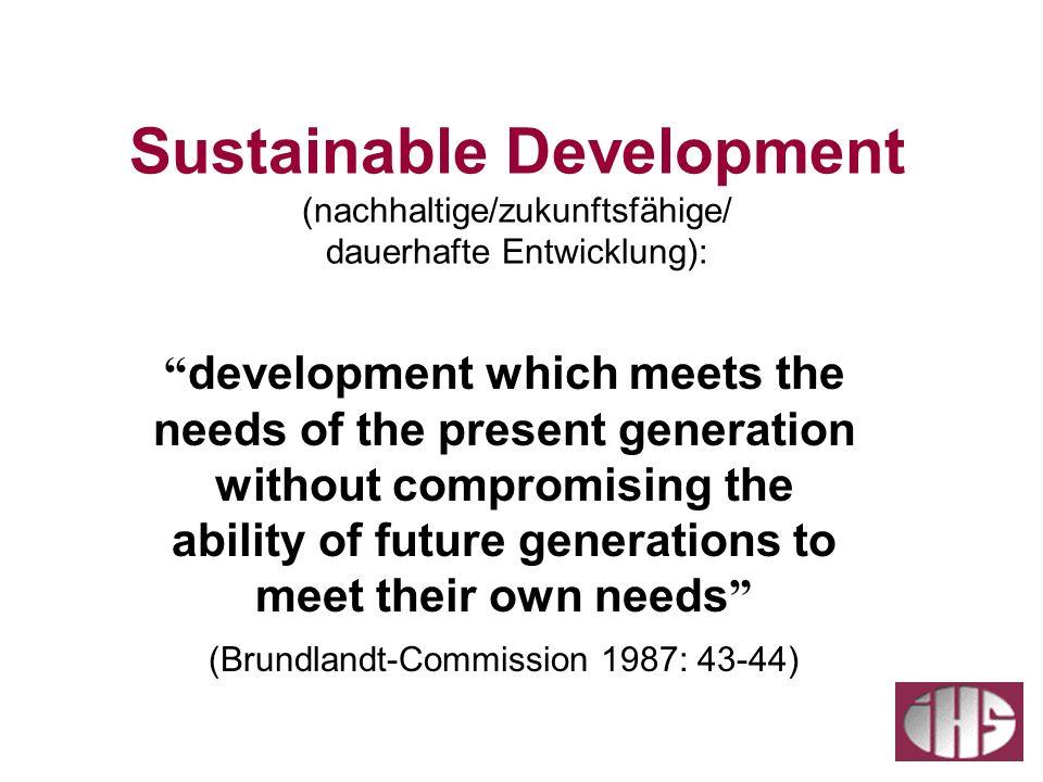 (Brundlandt-Commission 1987: 43-44)