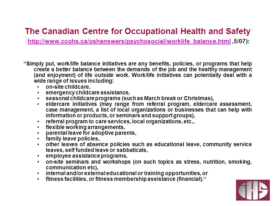 The Canadian Centre for Occupational Health and Safety (http://www