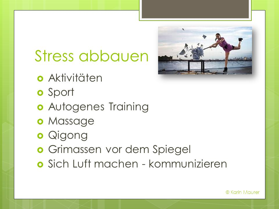Stress abbauen Aktivitäten Sport Autogenes Training Massage Qigong