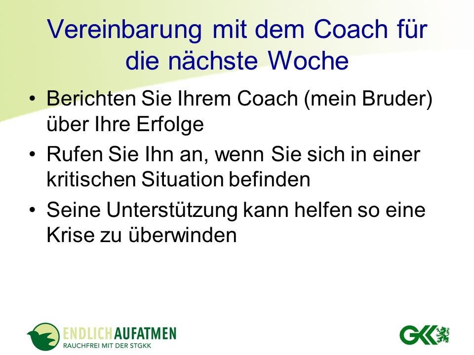 Vereinbarung mit dem Coach für die nächste Woche