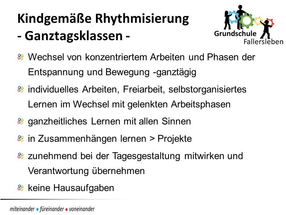 Kindgemäße Rhythmisierung - Ganztagsklassen -