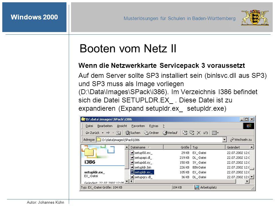Booten vom Netz II Wenn die Netzwerkkarte Servicepack 3 voraussetzt