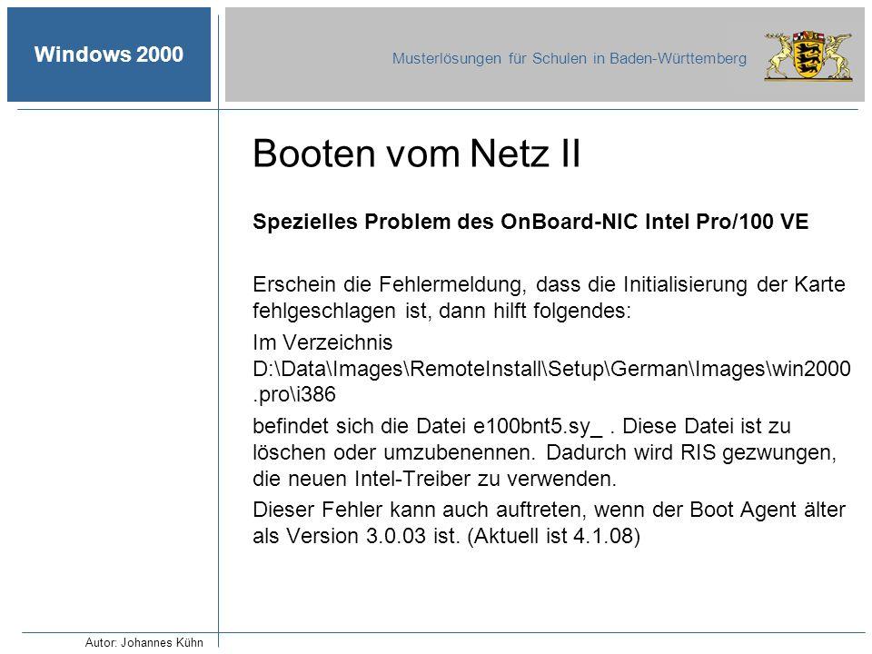Booten vom Netz II Spezielles Problem des OnBoard-NIC Intel Pro/100 VE