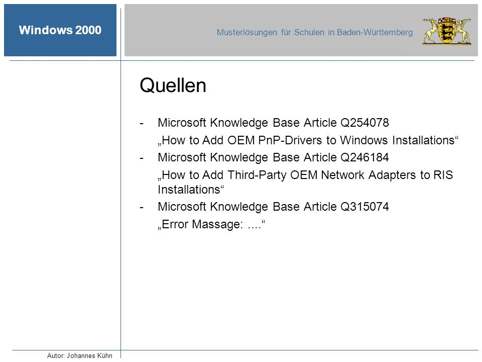 Quellen Microsoft Knowledge Base Article Q254078
