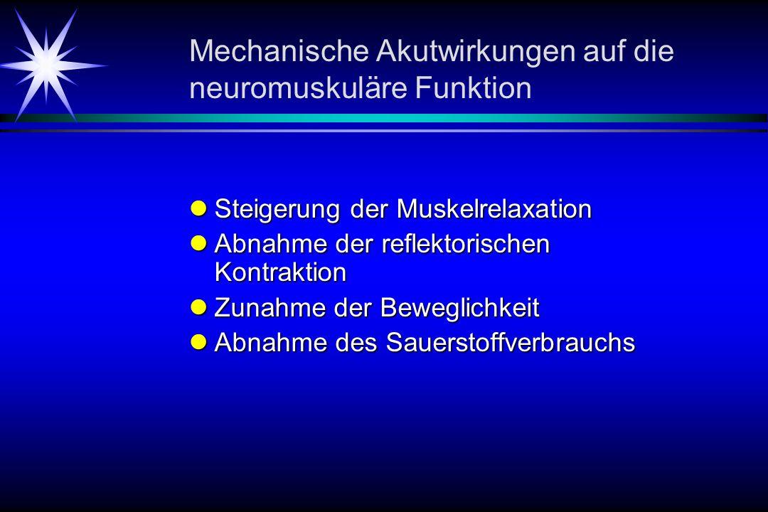 Mechanische Akutwirkungen auf die neuromuskuläre Funktion