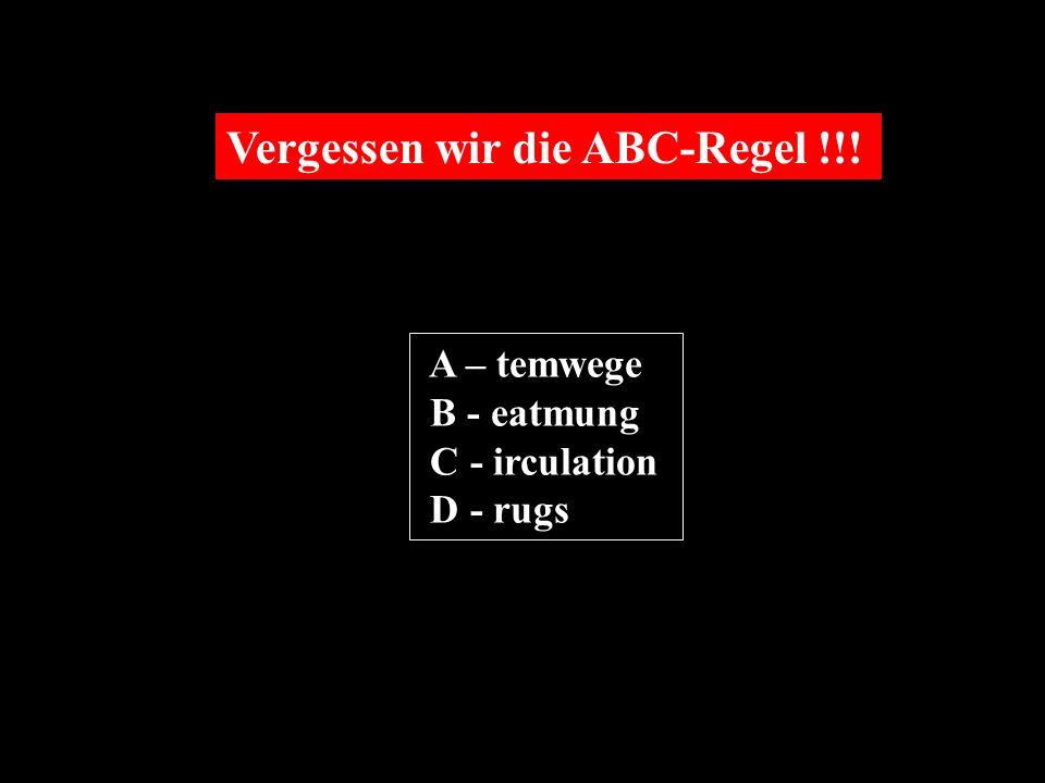 Vergessen wir die ABC-Regel !!!