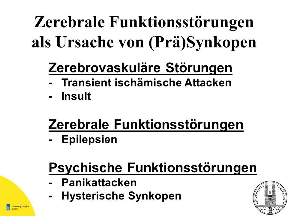 Zerebrale Funktionsstörungen als Ursache von (Prä)Synkopen