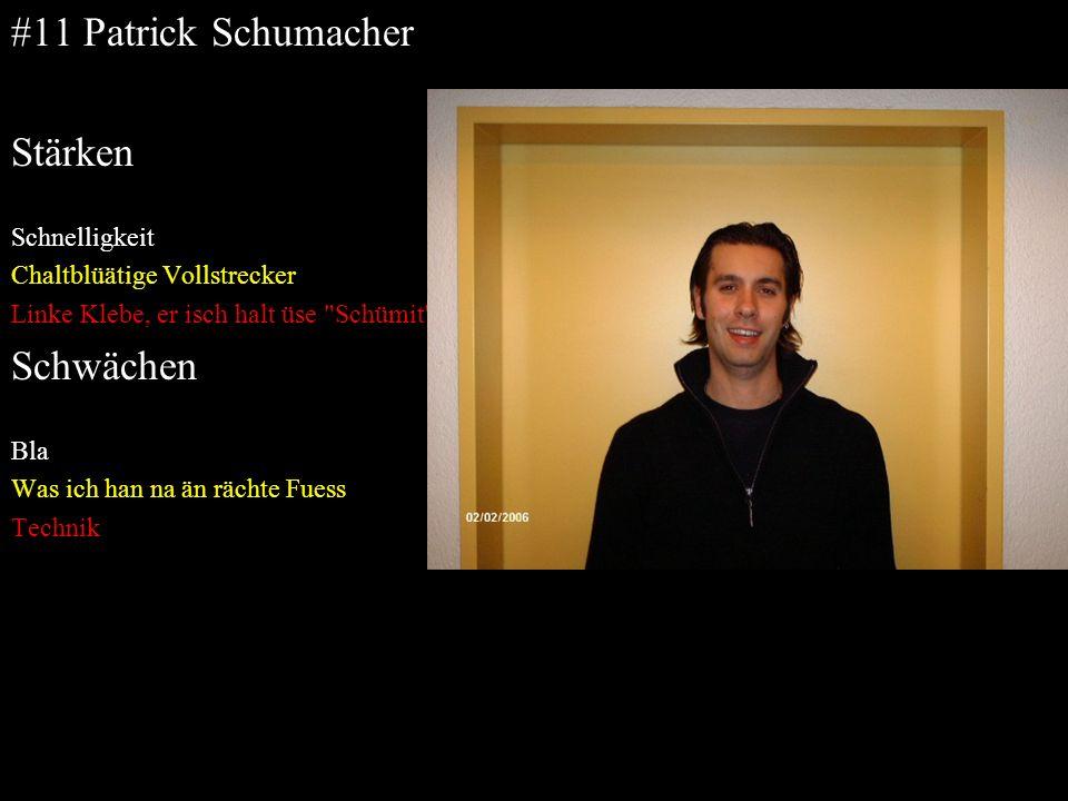 #11 Patrick Schumacher Stärken Schwächen Schnelligkeit