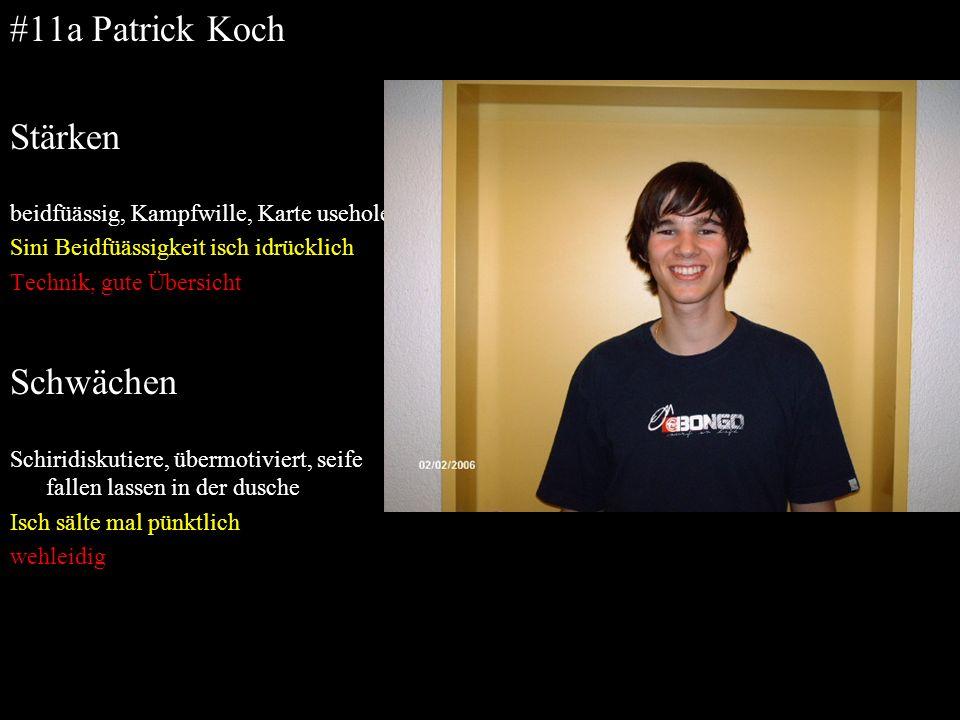 #11a Patrick Koch Stärken Schwächen