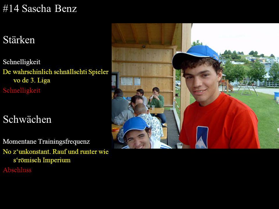 #14 Sascha Benz Stärken Schwächen Schnelligkeit