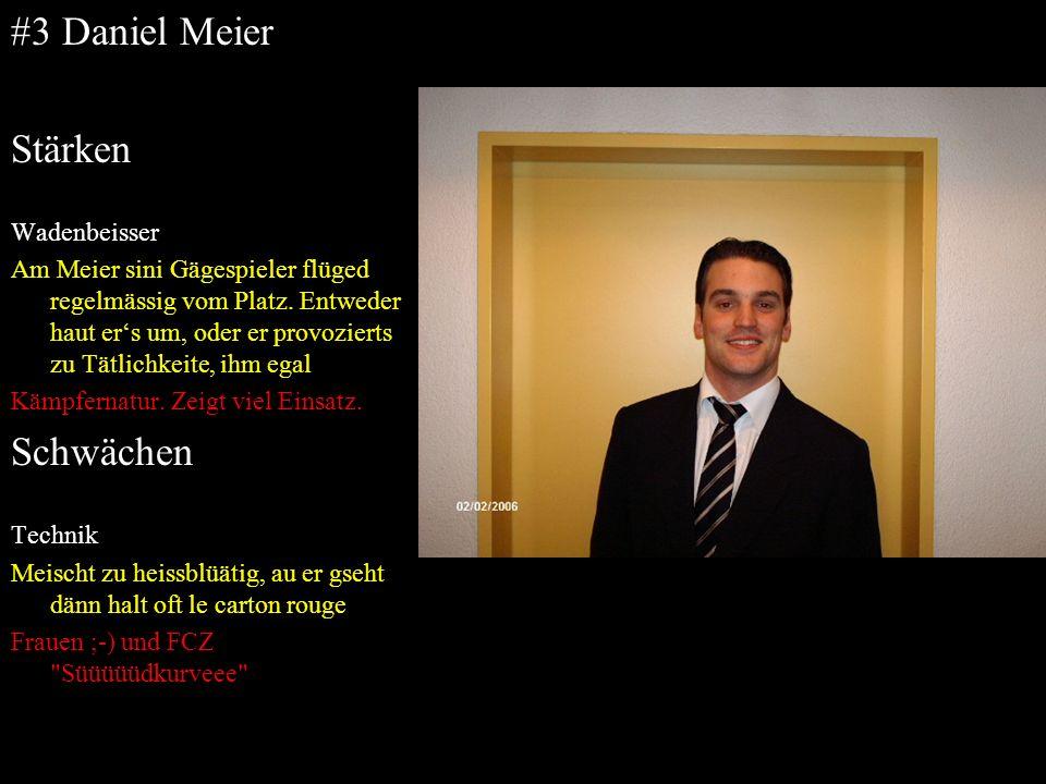 #3 Daniel Meier Stärken Schwächen Wadenbeisser