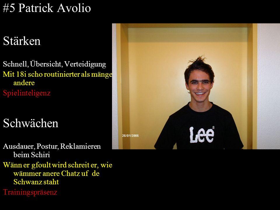 #5 Patrick Avolio Stärken Schwächen Schnell, Übersicht, Verteidigung