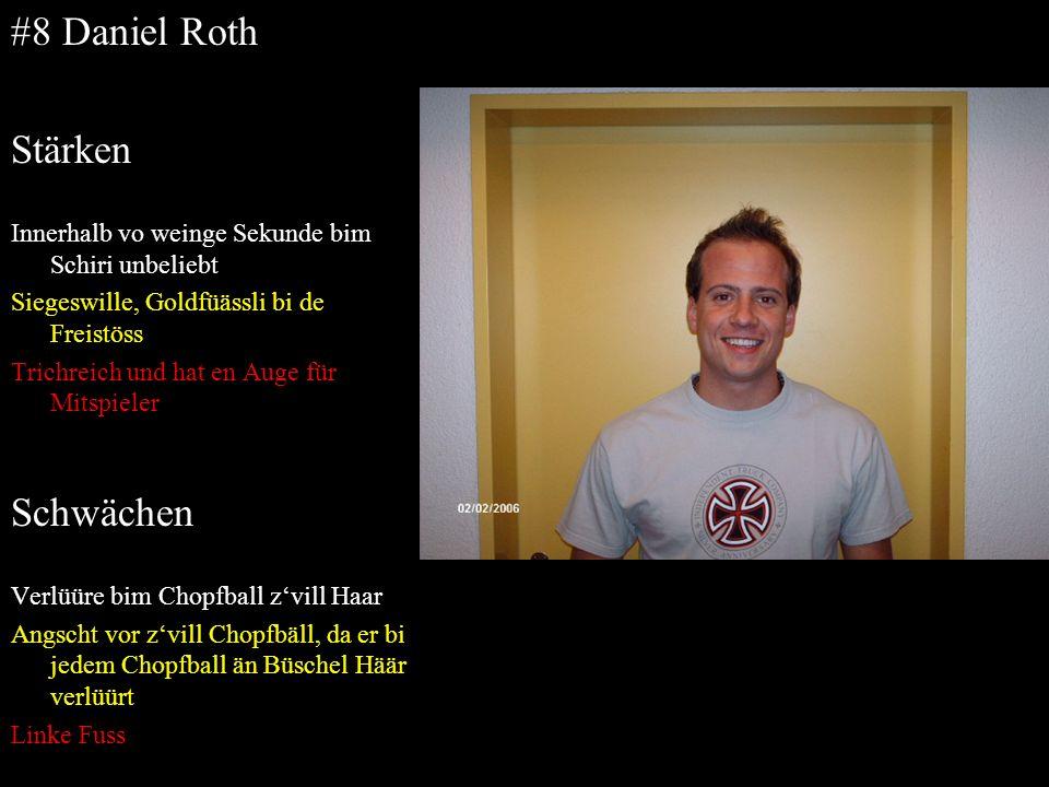 #8 Daniel Roth Stärken Schwächen