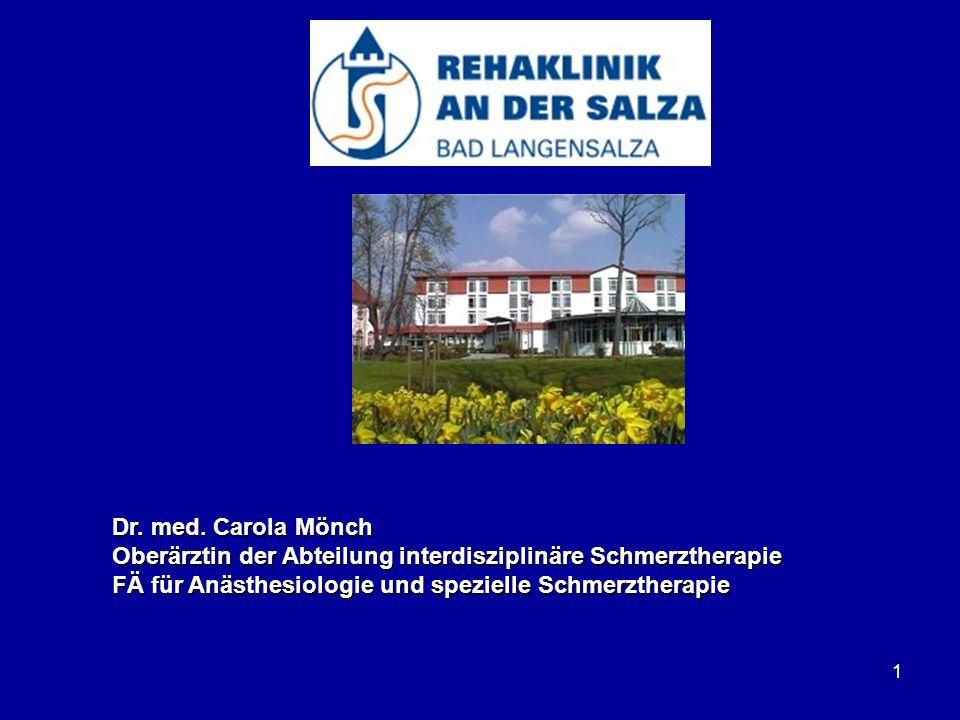 Dr. med. Carola Mönch Oberärztin der Abteilung interdisziplinäre Schmerztherapie.