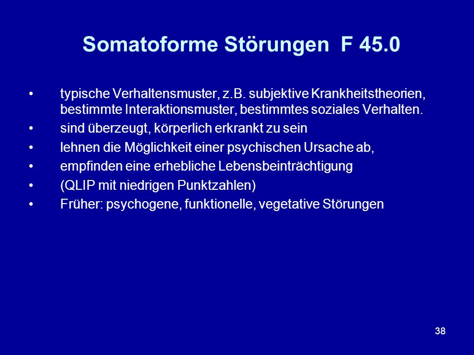 Somatoforme Störungen F 45.0
