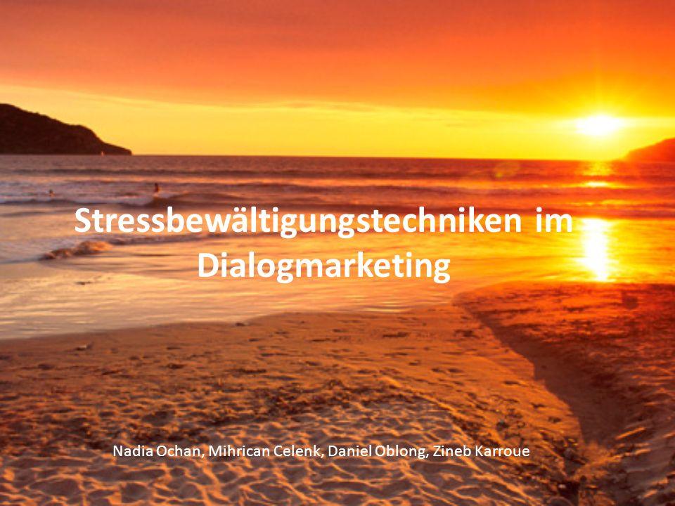 Stressbewältigungstechniken im Dialogmarketing