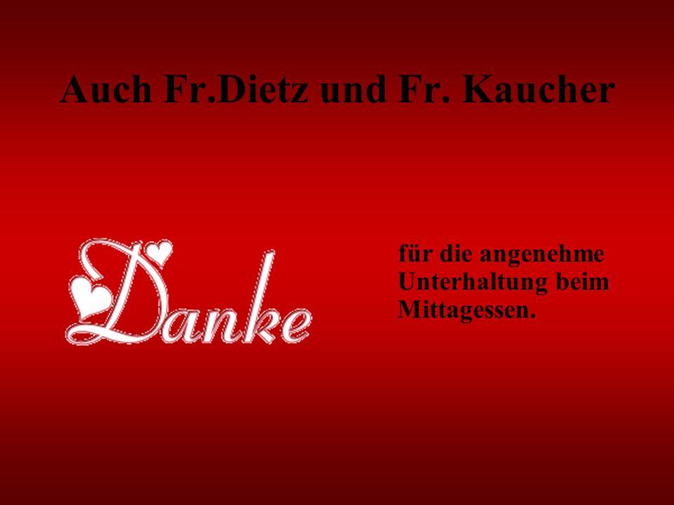 Auch Fr.Dietz und Fr. Kaucher