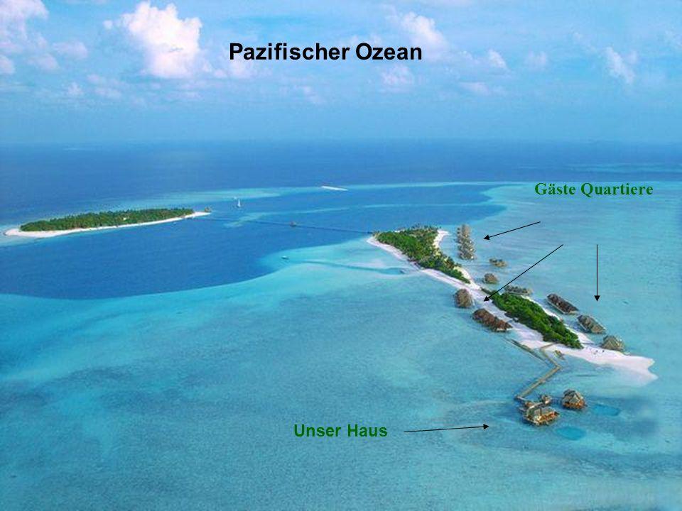 Pazifischer Ozean Gäste Quartiere Unser Haus