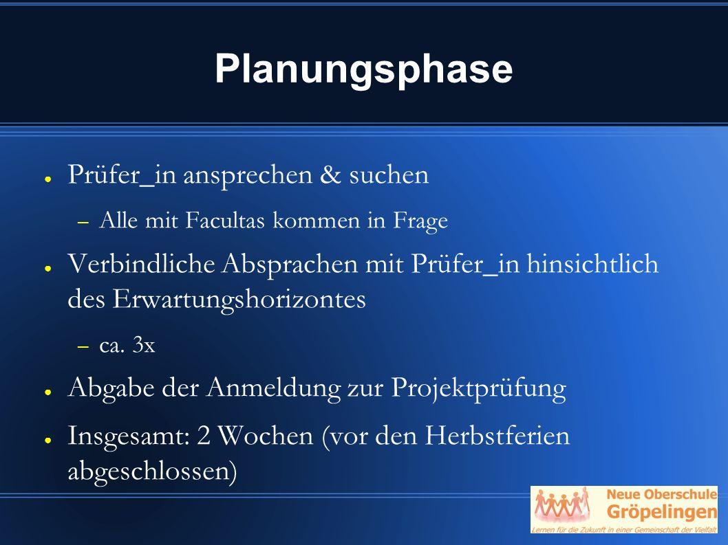 Planungsphase Prüfer_in ansprechen & suchen