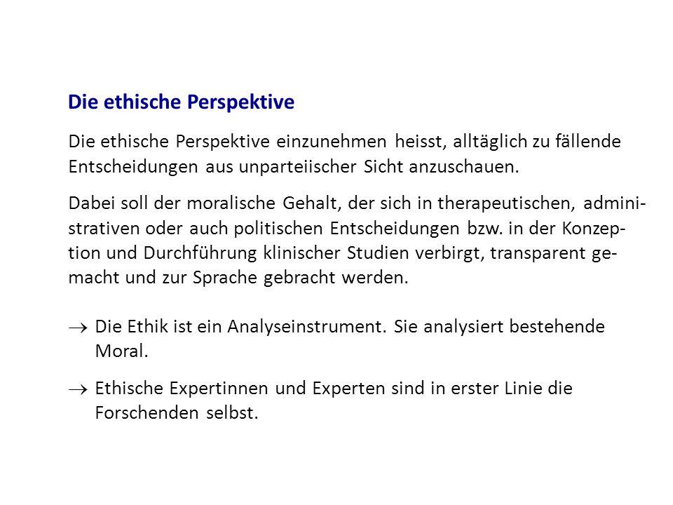Die ethische Perspektive