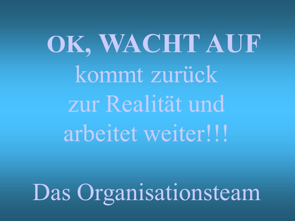 Das Organisationsteam