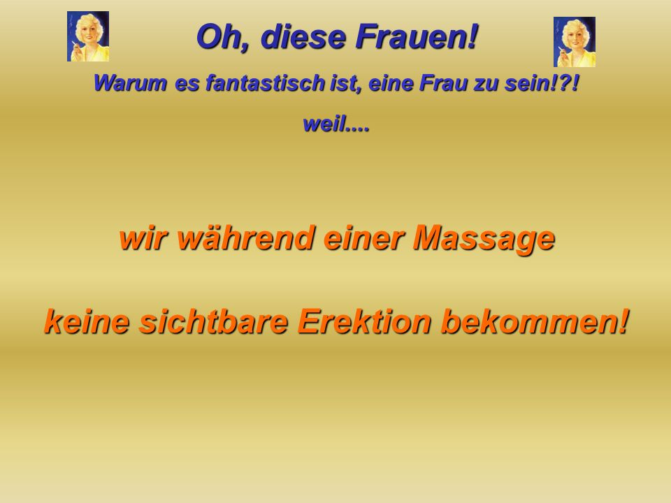 wir während einer Massage keine sichtbare Erektion bekommen!