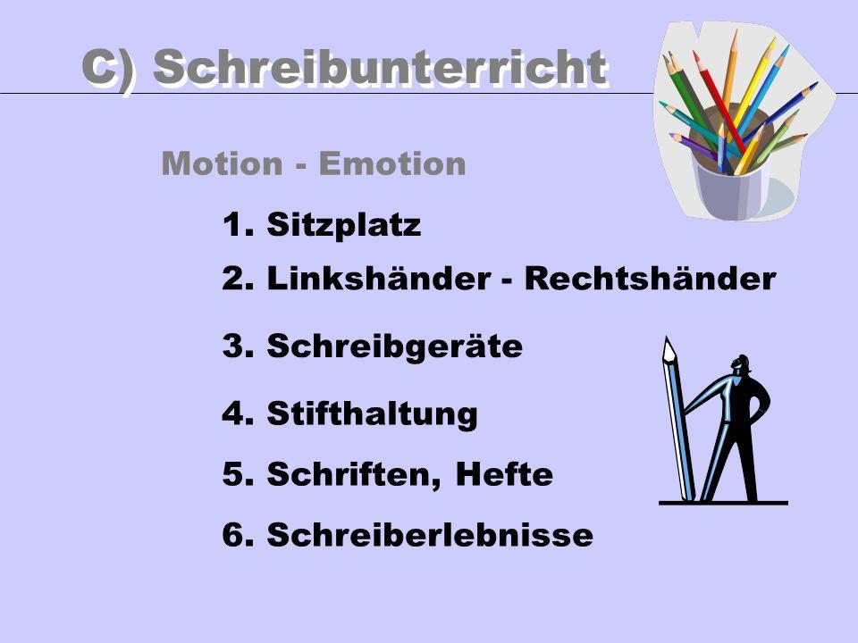 C) Schreibunterricht Motion - Emotion 1. Sitzplatz