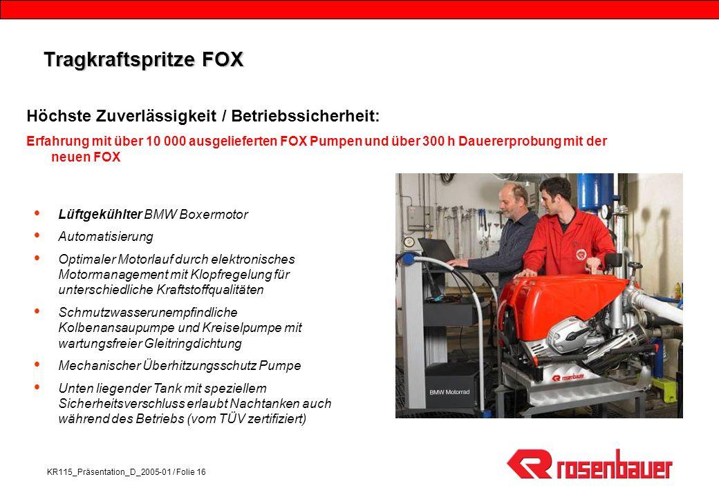 Tragkraftspritze FOX Höchste Zuverlässigkeit / Betriebssicherheit: