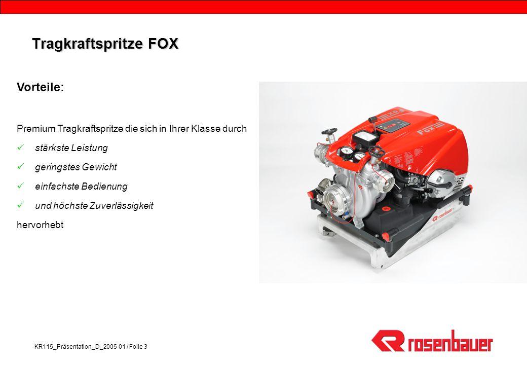 Tragkraftspritze FOX Vorteile: