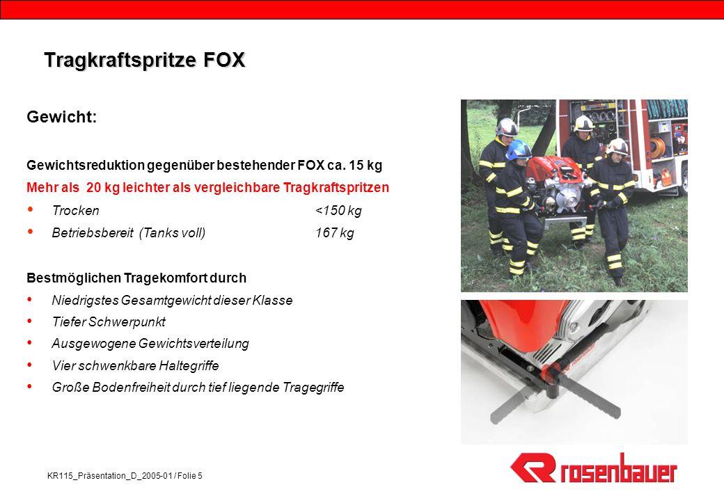 Tragkraftspritze FOX Gewicht: