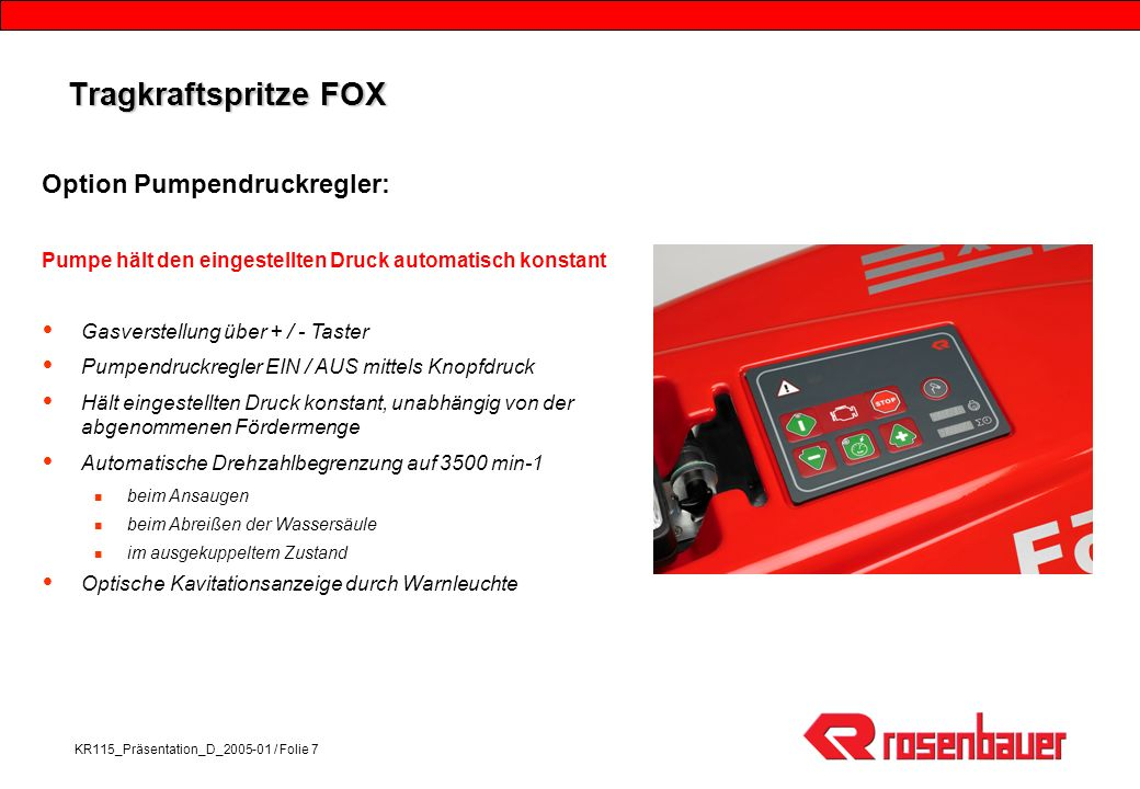 Tragkraftspritze FOX Option Pumpendruckregler: