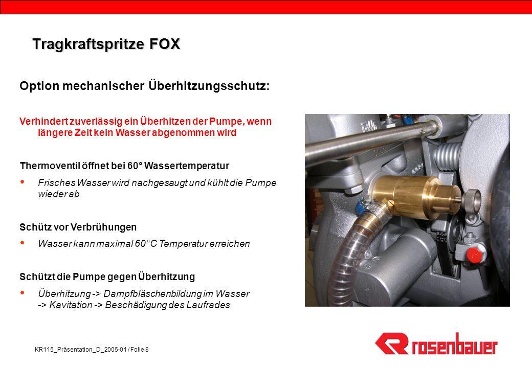 Tragkraftspritze FOX Option mechanischer Überhitzungsschutz: