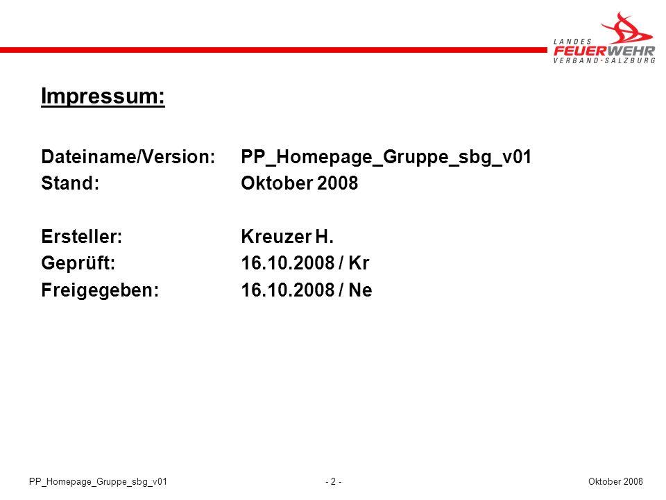 Impressum: Dateiname/Version: PP_Homepage_Gruppe_sbg_v01