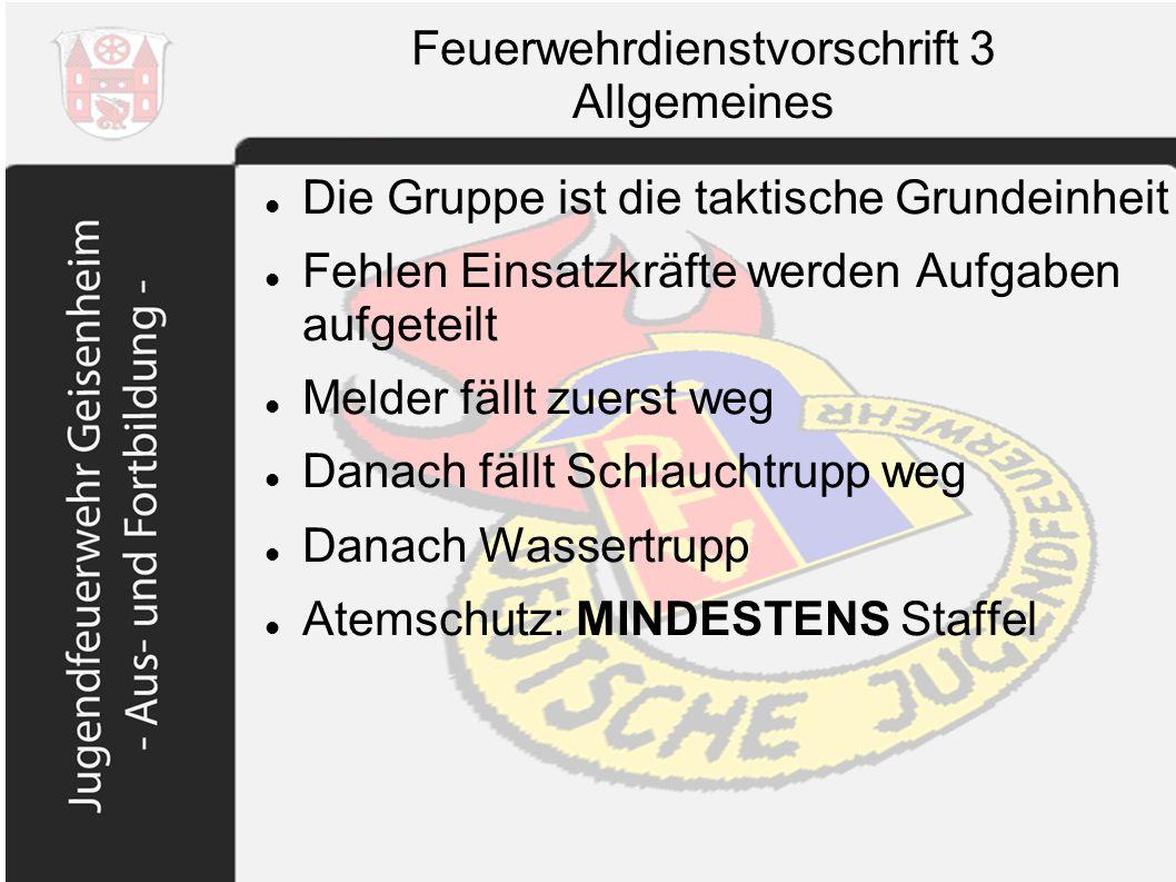 Feuerwehrdienstvorschrift 3 Allgemeines