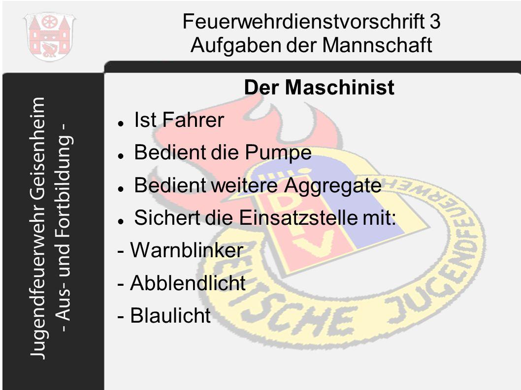 Feuerwehrdienstvorschrift 3 Aufgaben der Mannschaft