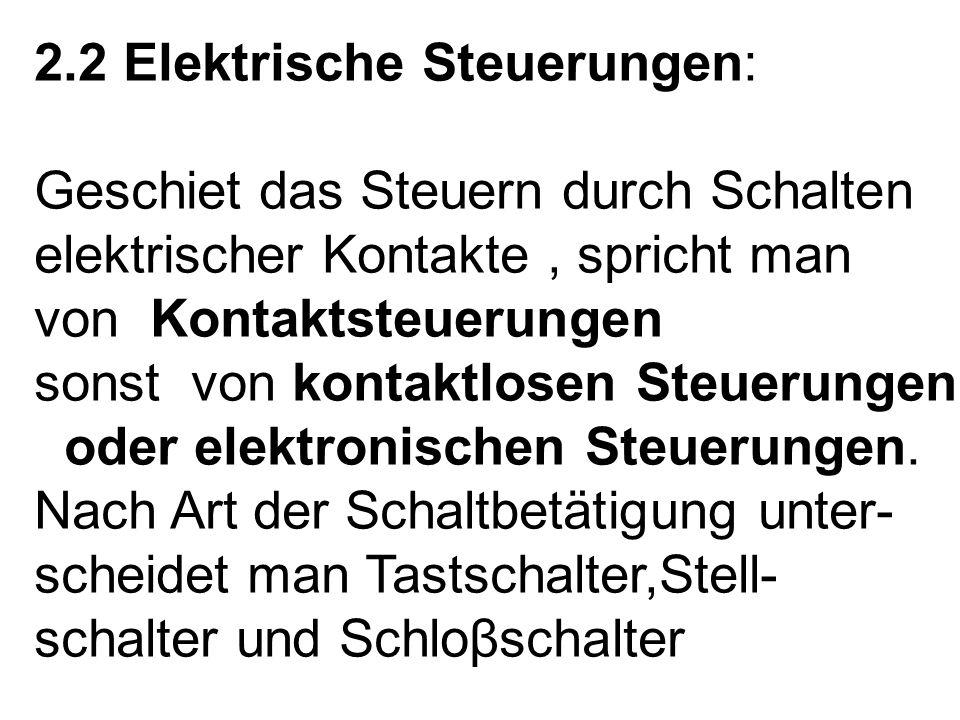 2.2 Elektrische Steuerungen: