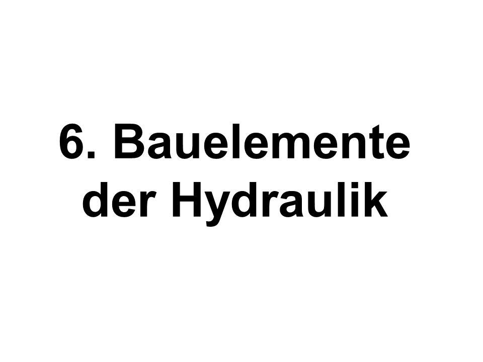 6. Bauelemente der Hydraulik