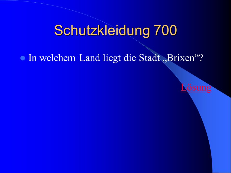 """Schutzkleidung 700 In welchem Land liegt die Stadt """"Brixen Lösung"""